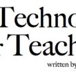 Free Technology for teachers