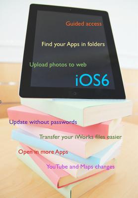 iOS6, iPads in education, iPads in schools