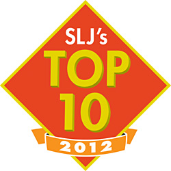 School Library Journal TopTen 2012