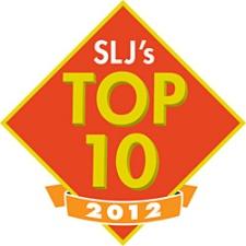 School Library Journal TopTen 2012